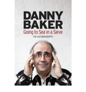 going-to-sea-in-a-sieve-the-autobiography-by-danny-baker-hardback--1473-p